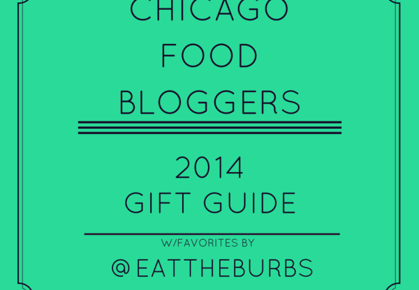 Chicago Food Bloggers Gift Guide (2014)