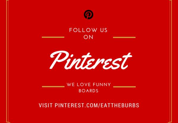 Follow EatTheBurbs on Pinterest